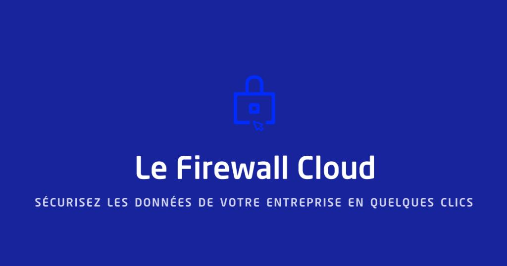Offre firewall cloud